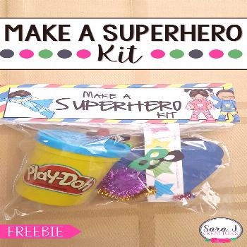 Make a Superhero kit includes a FREE printable bag topper for you. Add some playdough and decoratio